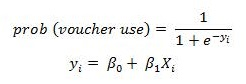 Equation: prob (voucher use) = 1 over 1 + e superscript -y subscript i, y subscript i = beta subscript 0 + beta subscript 1 chi subscript i