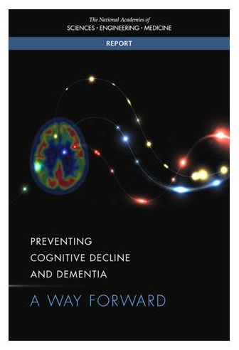 Screen shot of report cover for Preventing Cognitive Decline and Dementia: A Way Forward.